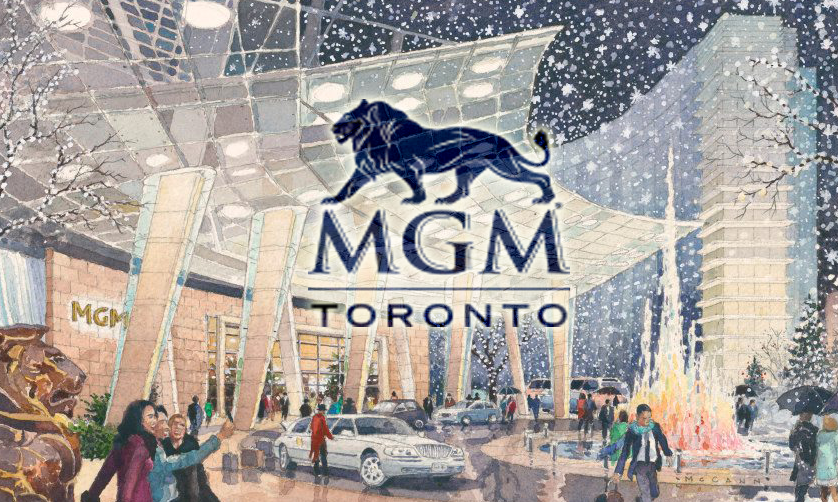 MGM Resorts Prepared to Invest $4 Billion in Toronto Casino
